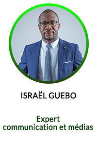 ISRAEL GUEBO - Expert en communication et médias