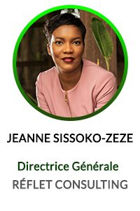JEANNE SISSOKO ZEZE DIRECTRICE GENERALE REFLET CONSULTING
