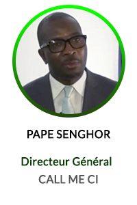 PAPE SENGHOR DIRECTEUR GENERAL CALL ME CI