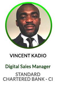 VINCENT KADIO Digital Sales Manager at Standard Chartered Bank